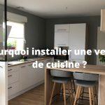 5 avantages d'installer une verrière dans sa cuisine